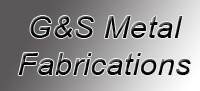 G & S Metal Fabrications Limited