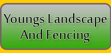 Youngs Landscape And Fencing